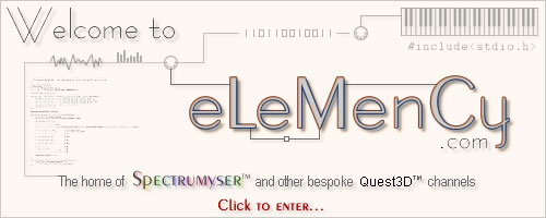 Welcome to eLeMenCy.com - The home of Spectrumyser™ and other custom Quest3D™ channels - Now opened